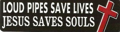 Loud Pipes Save Lives Jesus Saves Souls Motorcycle Helmet Sticker