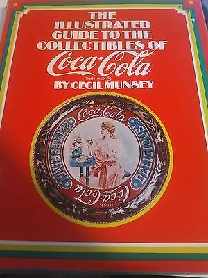 The Illistrated Guide to The Collectibles of Coca Cola