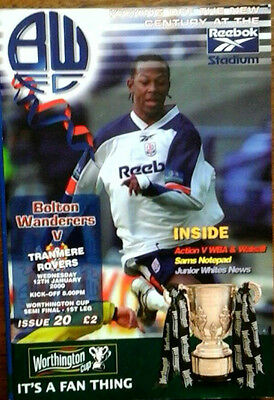 Bolton V Tranmere 12/1/2000 League Cup Semi Final