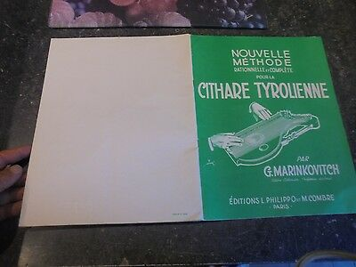 Nouvelle Méthode Rationnelle pour la Cythare Tyrolienne Chants & Partitions 1960