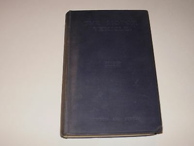 The Motor Vehicle By Newton & Steeds Second 2Nd Edition 1938 Book.
