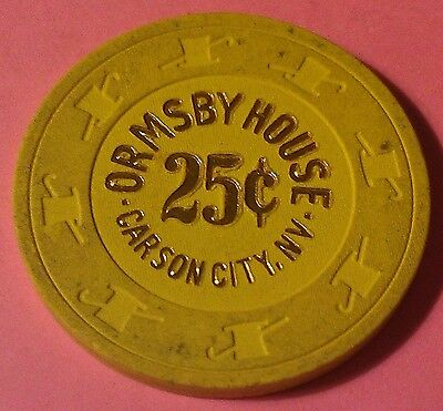 Vintage Ormsby House ~ 25-Cent Casino Chip ~ Carson City, Nevada ~ 1980's