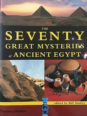 The Seventy Great Mysteries of Ancient Egypt Bill Manley (2003, Hardcover)