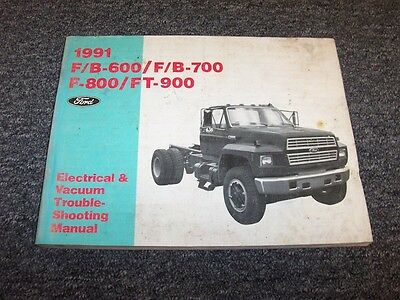 1991 ford f600 f700 f800 ft900 truck electrical wiring & vacuum diagram  manual