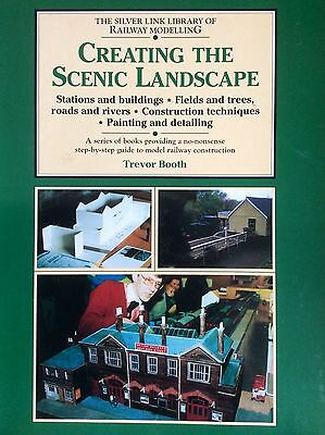 Creating The Scenic Landscape  Trevor Booth  Silver Link Railway Modelling 96 Pg