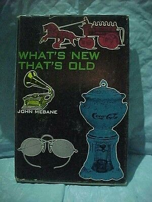 What's New That's Old: Offbeat Collectibles by John Mebane 1969