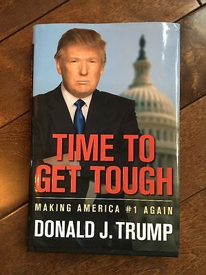 Donald Trump SIGNED 1st EDITION 1st PRINT -Time to Get Tough- MAKING AMERICA #1