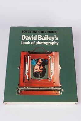 How to take better picture David Bailey´s book of photography