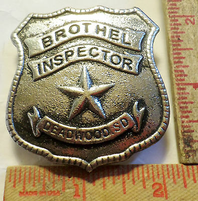 Vintage Lg Deadwood Brothel Inspector badge pin collectible Old Western pinback