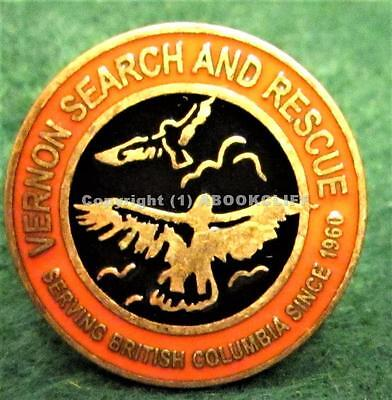 VERNON BC CANADA SEARCH AND RESCUE LARGE SCREW BACK BADGE Mint