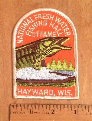 National Fresh Water Fishing Hall of Fame Hayward WI Embroidered Patch