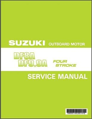 Suzuki DF8A DF9.9A Outboard Motor Service Repair Manual CD .. DF 9.9 8 A