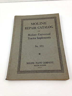 Vintage Moline Plow Company Repair Catalog Universal Tractor Implements No. 373