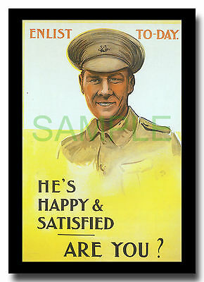 Enlist Today Happy and Satisfied WW1 framed repro poster by OR 1915