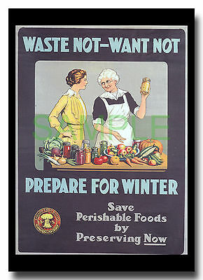 Waste Not - Want Not WW1 Canada Food Board framed poster reproduction