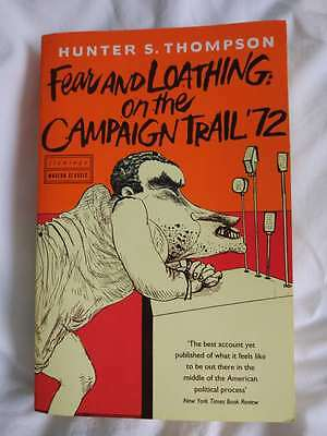 Fear and Loathing on the Campaign Trail '72 by Hunter S. Thompson (Paperback, 20