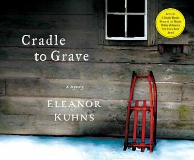 Cradle to Grave by Eleanor Kuhns 9781633799691 (CD-Audio, 2015)