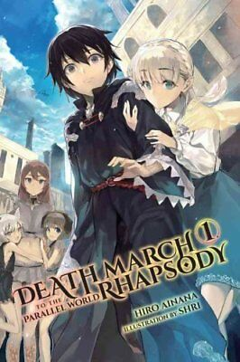 Death March to the Parallel World Rhapsody: (Novel) Vol. 1 9780316504638