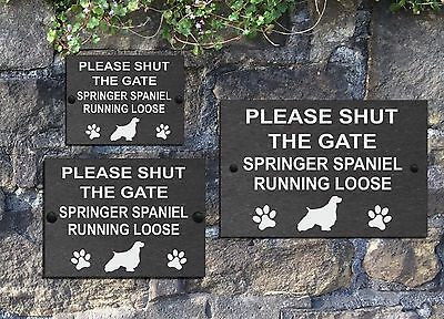 Please Shut the Gate Dog Running Loose Slate House Sign 3 Sizes All Breeds M - Y