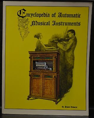 Encyclopaedia of Automatic Musical Instruments by Q. David Bowers