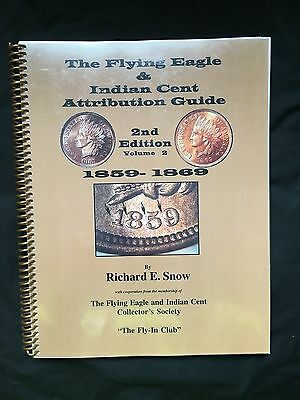 Book Flying Eagle & Indian Cent Attribution Guide 2nd Ed Vol 2 1859-1869 Snow