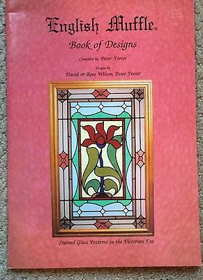 ENGLISH MUFFLE Stained Glass PATTERN Designs Peter Foster Victorian Era BOOK