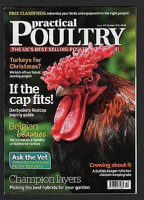 Practical Poultry Magazine Issue 103  October 2012