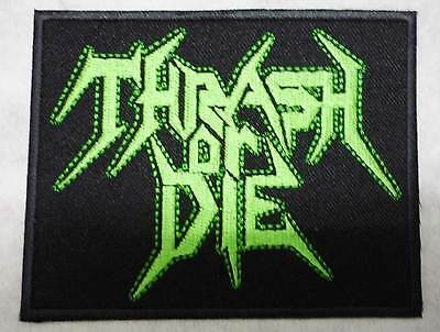 THRASH OR DIE embroidered patch Toxic Holocaust Municipal Waste Lich King