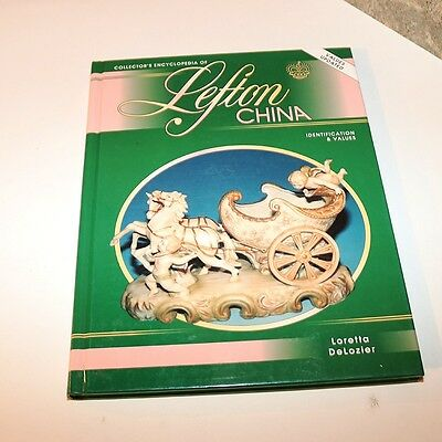 Lefton China Book - Loretta DeLozier - Hardcover