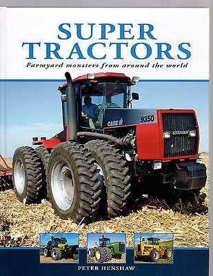 Super Tractors, Farmyard Monsters From Around The Worls by Peter Henshaw