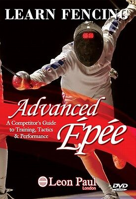 Learn Fencing -  Advanced Epee - Competitive Level Instructional DVD Leon Paul
