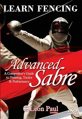 Learn Fencing - Advanced Sabre - Competitive Level Instructional DVD - Leon Paul