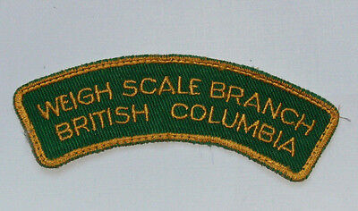 Vintage Truck Weigh Scale Patch - Weigh Scale Branch British Columbia