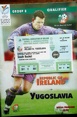 Republic Of Ireland V Yugoslavia 5/6/1999 Euro Championship + Ticket