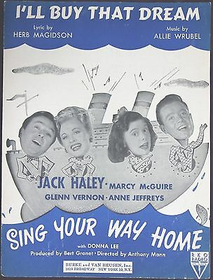 Vintage Sheet Music I'LL BUY THAT DREAM 1945 SING YOUR WAY HOME Jack Haley