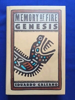 Memory Of Fire. Genesis - First American Edition Signed By Eduardo Galeano