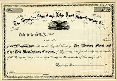 18__ Wyoming Shovel & Edge Tool Manufacturing Co Stock Certificate