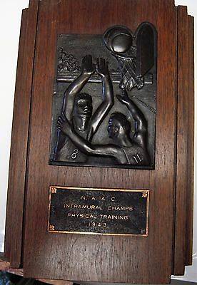 1943 basketball  trophy plaque NAAC INTRAMURAL CHAMPS PHYSICAL TRAINING 1943