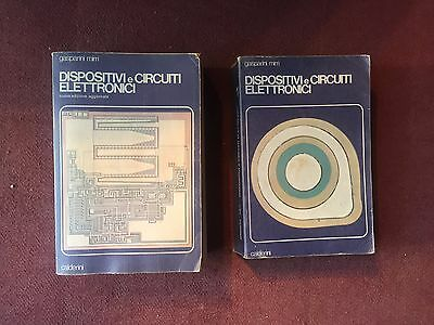 Gasparini Mirri DISPOSITIVI E CIRCUITI ELETTRONICI in 2 vol. - Calderini 1982