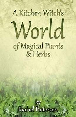 A Kitchen Witch's World of Magical Herbs & Plants - 9781782796213