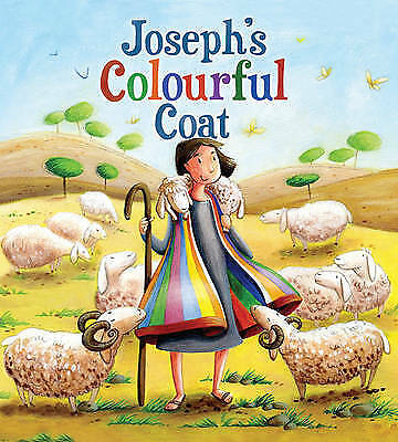 My First Bible Stories Old Testament: Joseph's Colourful Coat - 9781848358935