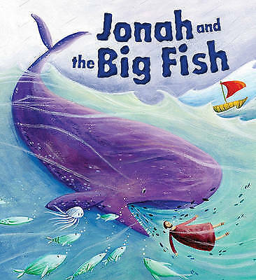 My First Bible Stories Old Testament: Jonah and the Big Fish - 9781848358959
