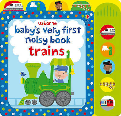 Baby's Very First Noisy Book Train - 9781409581550