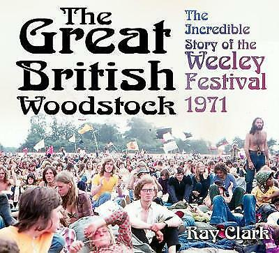 The Great British Woodstock - 9780750969895