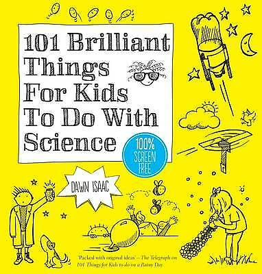 101 Brilliant Things For Kids to do With Science - 9780857833839