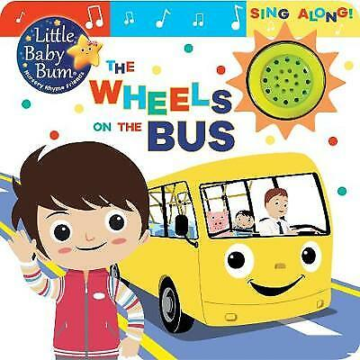 Little Baby Bum the Wheels on the Bus - 9781474896412