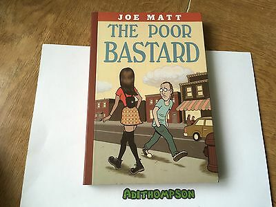 The Poor Bastard Joe Matt Graphic Novel Comic Book