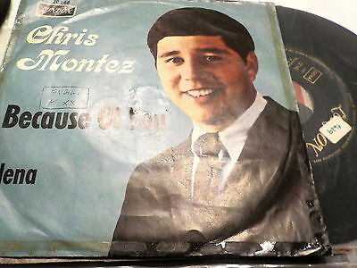 "7""  *60's*  CHRIS MONTEZ - Because Of You *ex Germany"