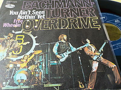 """7"""" - *Rock* BACHMAN-TURNER OVERDRIVE - You Ain't Seen Nothin' Yet *Austria"""