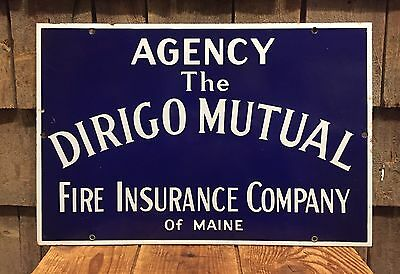 RARE Antique DIRIGO Mutual Fire Insurance Company Of Maine Porcelain Sign 18x12